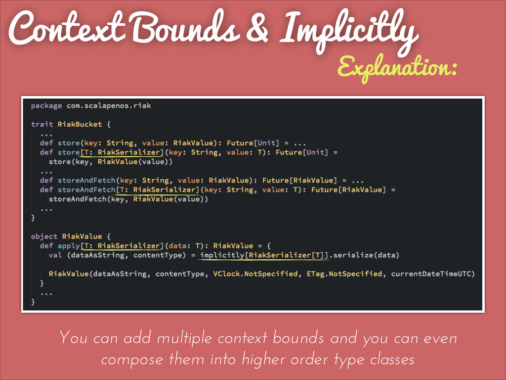 Context Bounds & Implicitly Explanation: You ca...