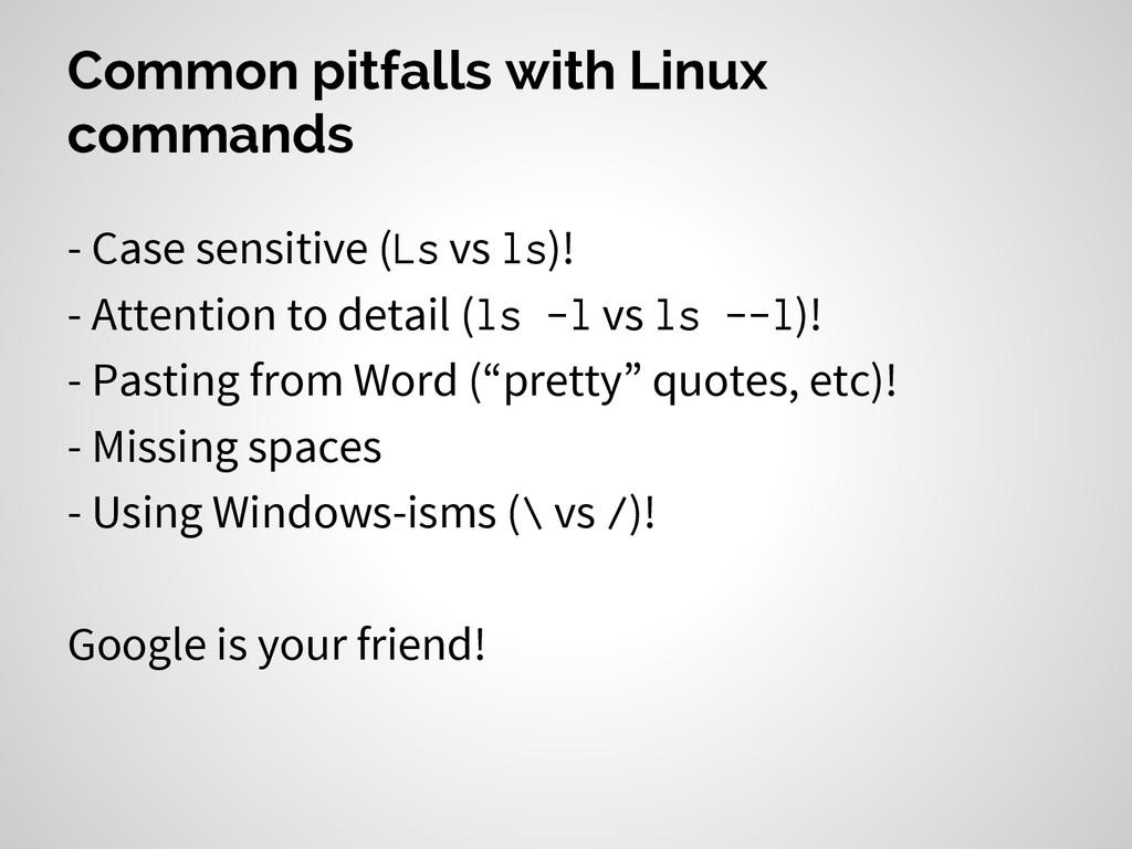 Common pitfalls with Linux commands - Case sens...