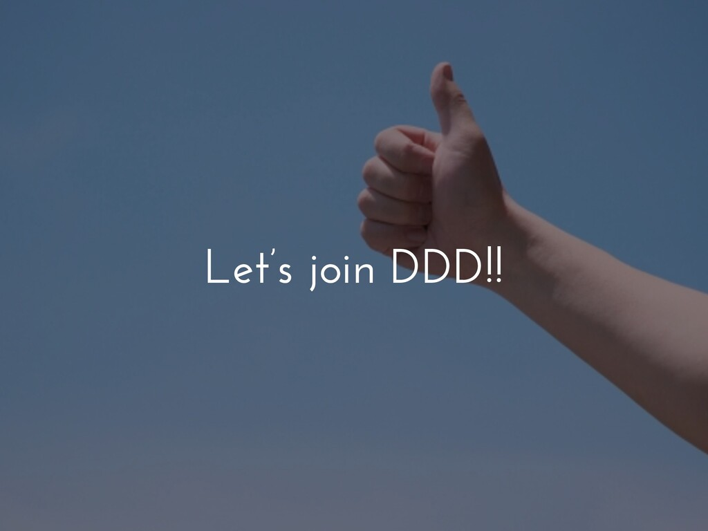 Let's join DDD!!