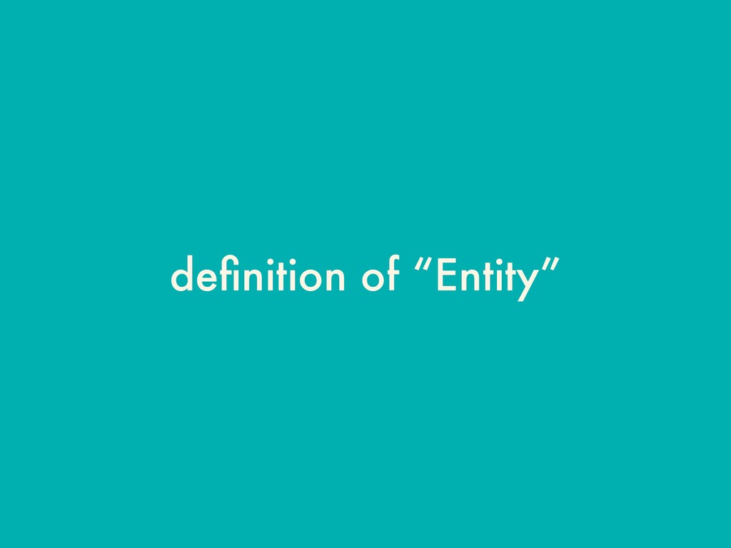 "definition of ""Entity"""