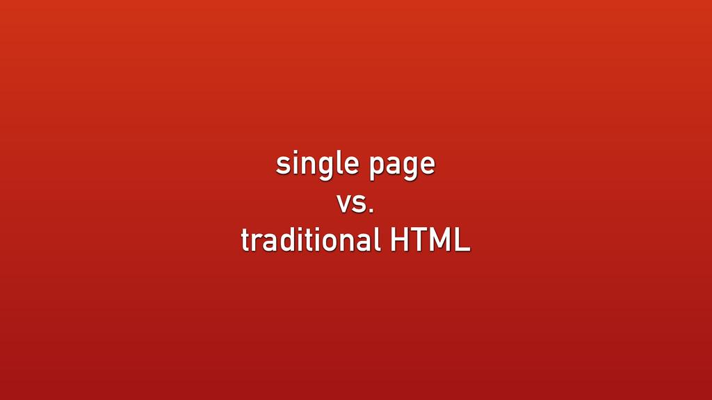 single page vs. traditional HTML