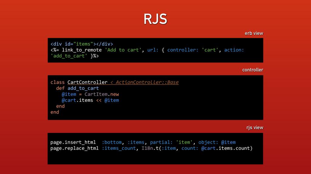 "RJS <div id=""items""></div>  <%= link_t..."