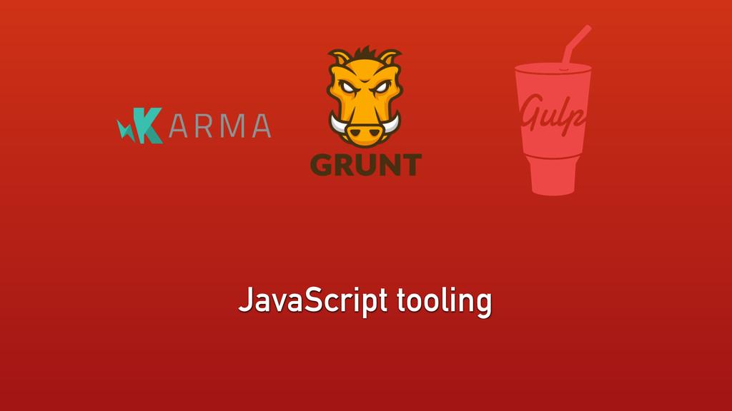 JavaScript tooling