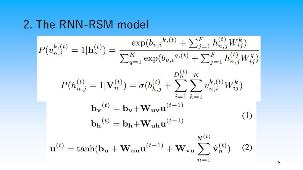 2. The RNN-RSM model 6