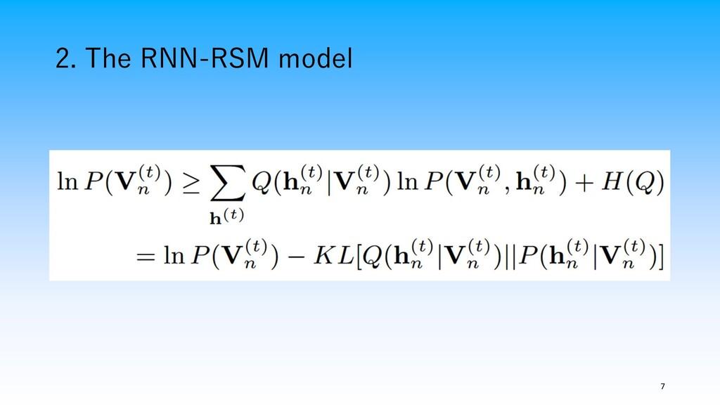 2. The RNN-RSM model 7