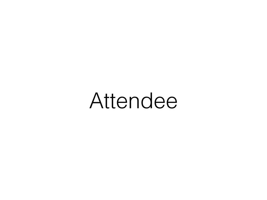 Attendee