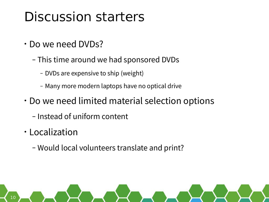 10 Discussion starters • Do we need DVDs? ‒ Thi...