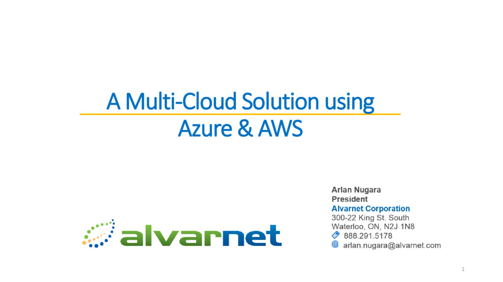A Multi-Cloud Solution using Azure & AWS 1