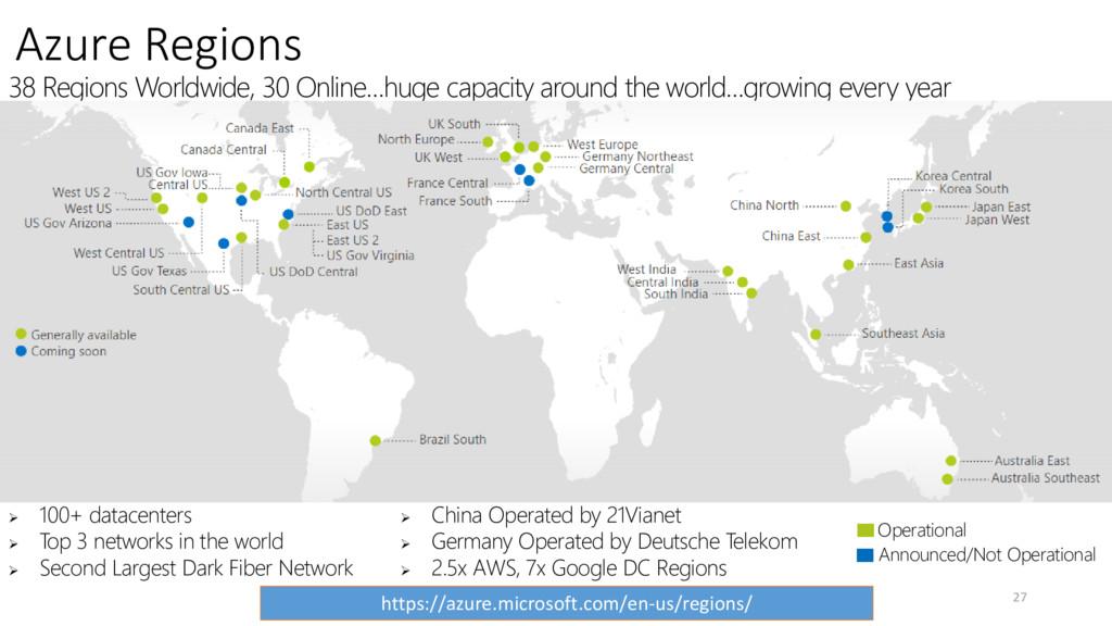 38 Regions Worldwide, 30 Online…huge capacity a...