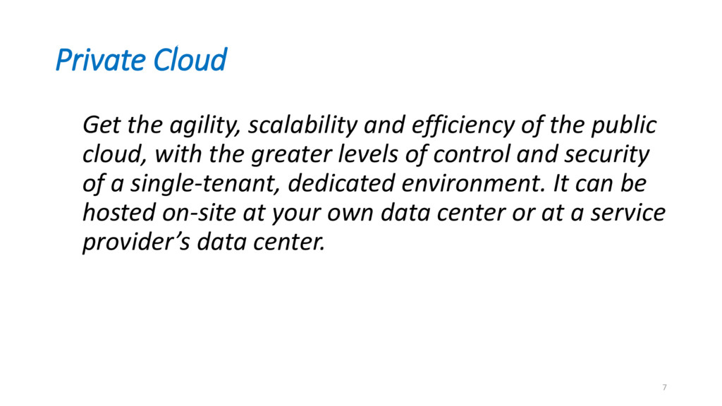 Private Cloud Get the agility, scalability and ...