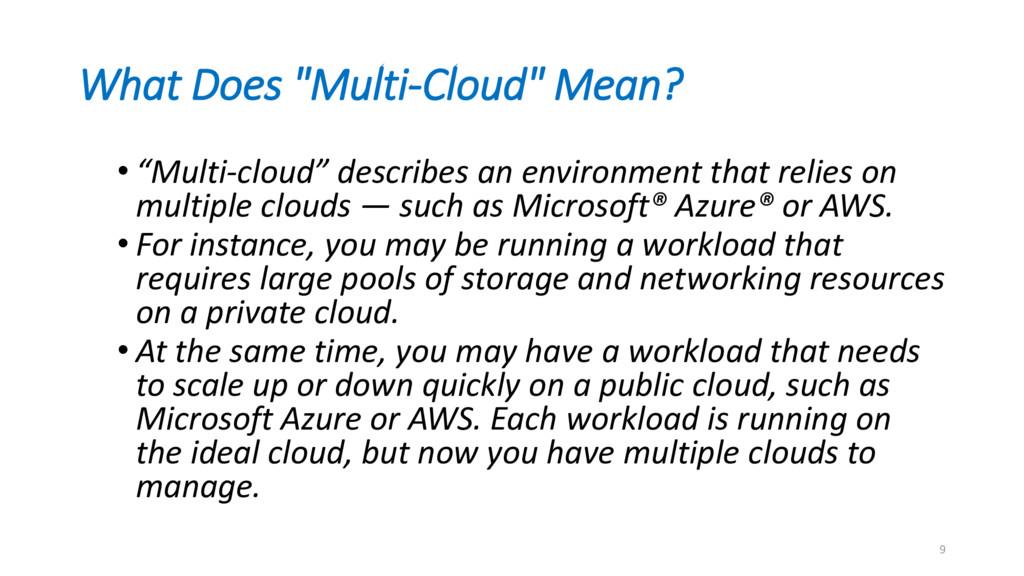 """What Does """"Multi-Cloud"""" Mean? • """"Multi-cloud"""" d..."""