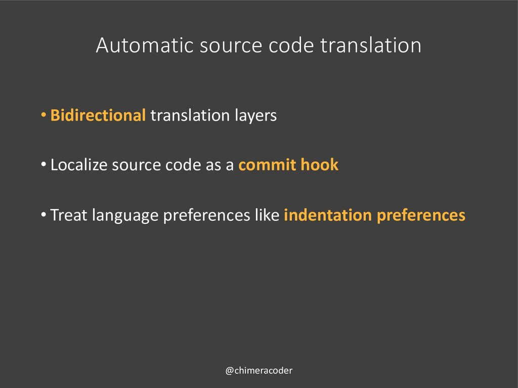 Automatic source code translation • Bidirection...