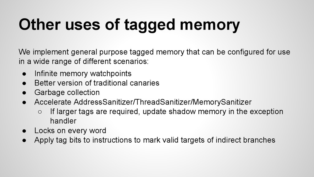 Other uses of tagged memory We implement genera...