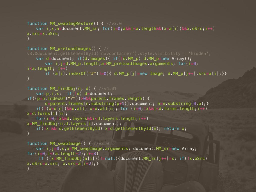 function MM_swapImgRestore() { //v3.0 var i,x,a...