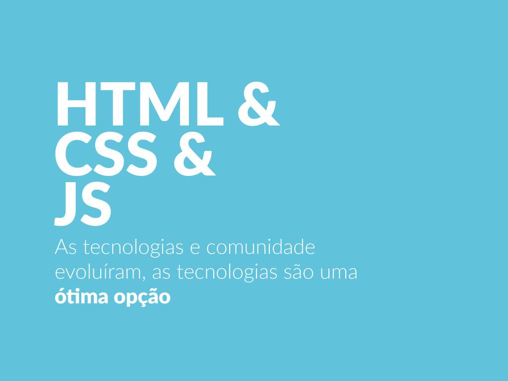 HTML &  CSS &  JS As tecnologias e comu...