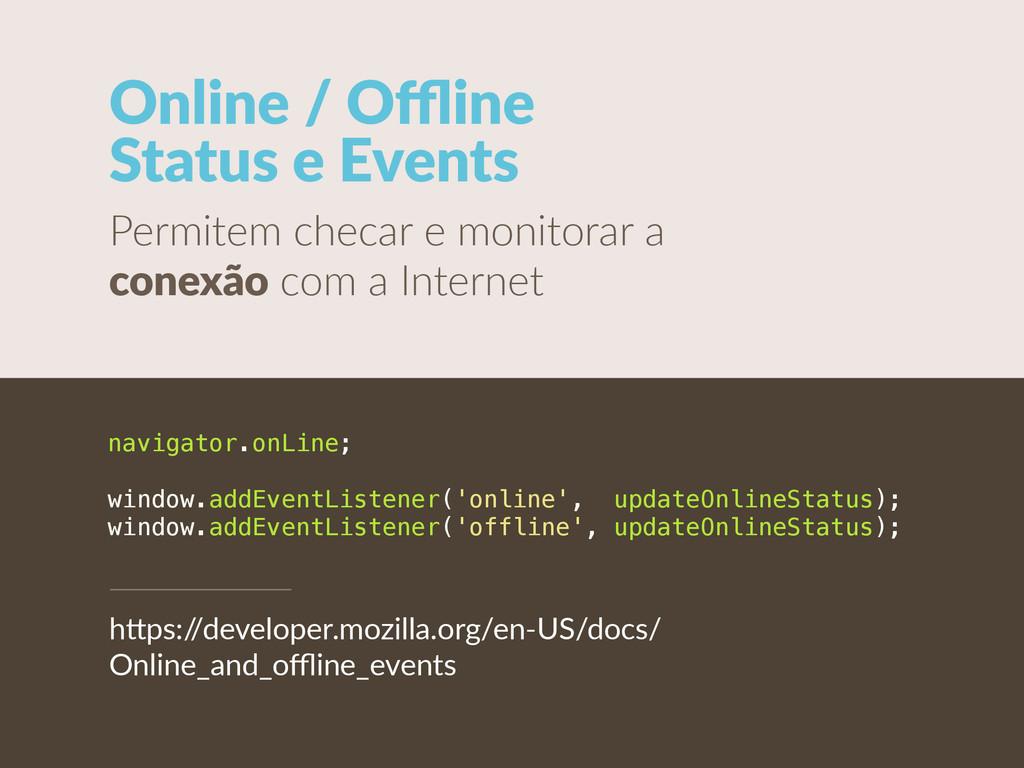 Online / Offline  Status e Events Permitem ...