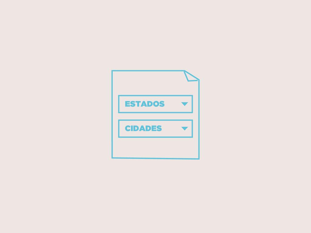 ESTADOS CIDADES