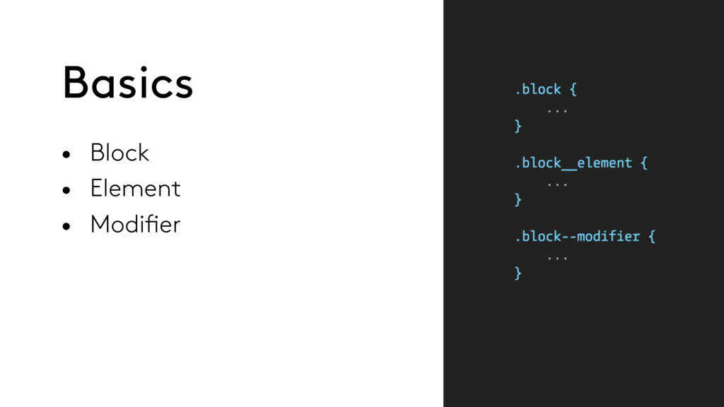 • Block • Element • Modifier Basics