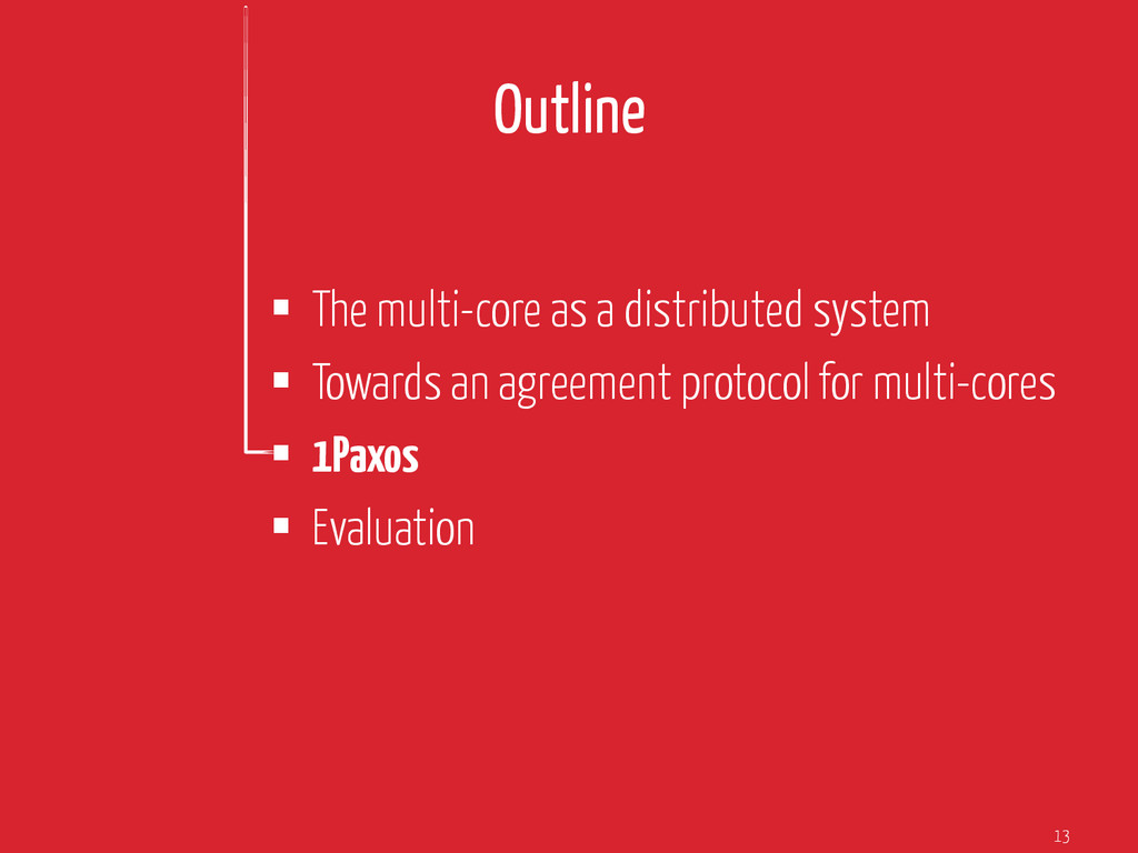Outline § The multi-core as a distributed sys...