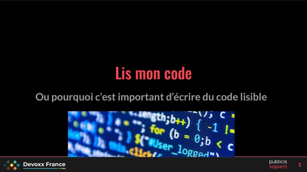 1 Lis mon code Ou pourquoi c'est important d'éc...