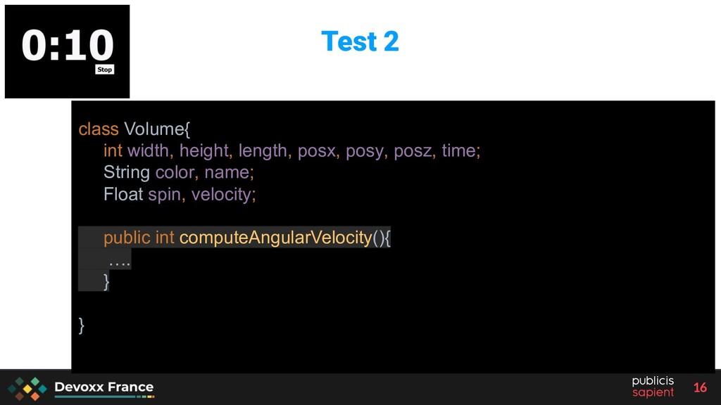 16 class Volume{ int width, height, length, pos...