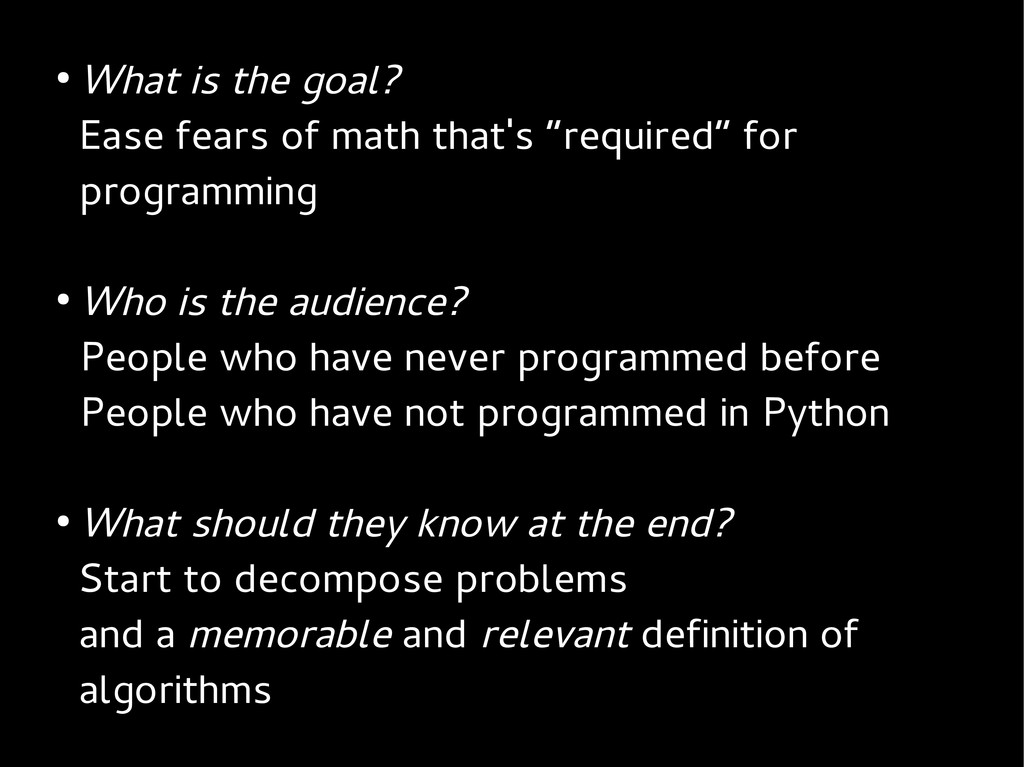 """● What is the goal? Ease fears of math that's """"..."""