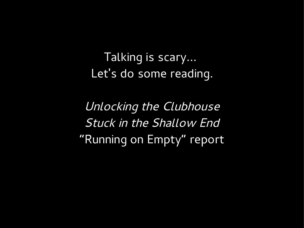 Talking is scary... Let's do some reading. Unlo...