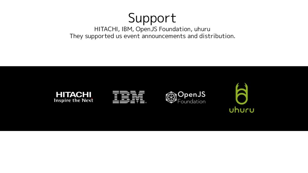 Support HITACHI, IBM, OpenJS Foundation, uhuru ...