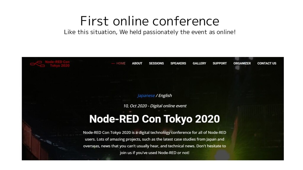 First online conference Like this situation, We...