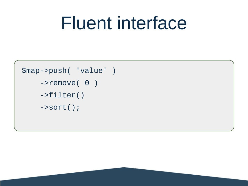 Fluent interface $map->push( 'value' ) ->remove...