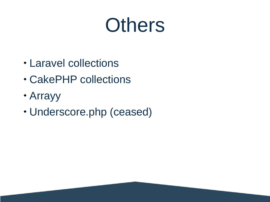  Laravel collections  CakePHP collections  A...