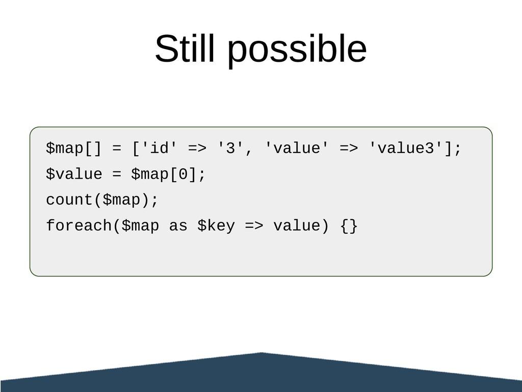 $map[] = ['id' => '3', 'value' => 'value3']; $v...