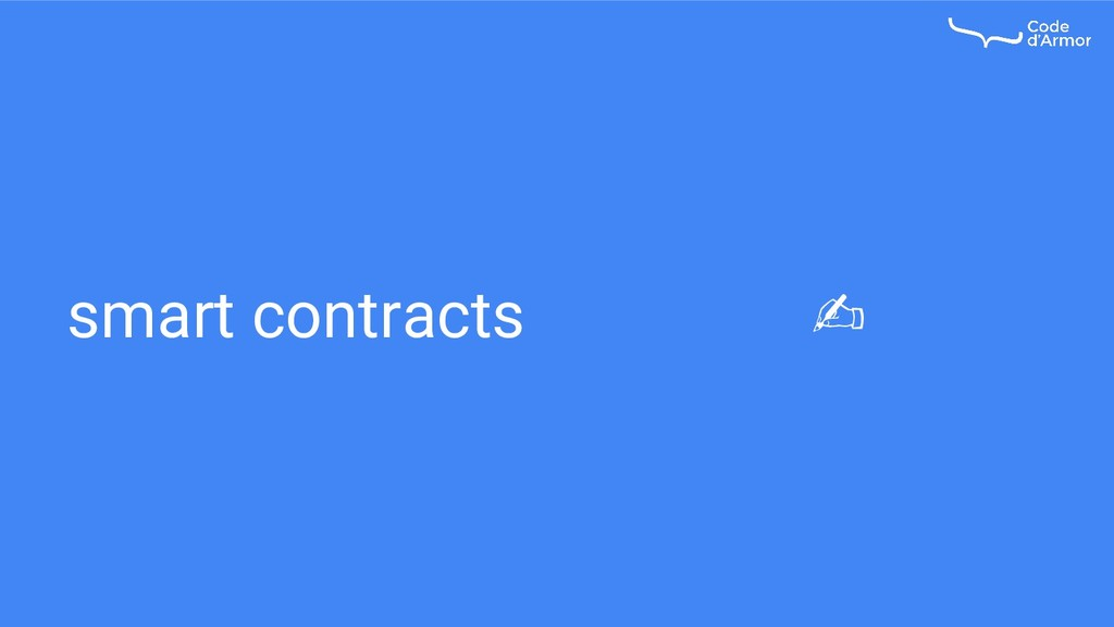 smart contracts ✍