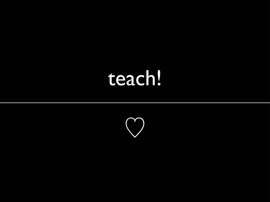 teach! ὑ