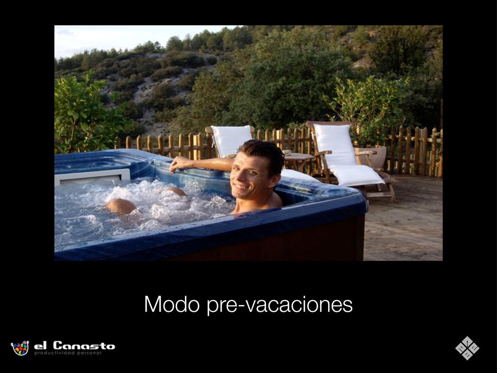 Modo pre-vacaciones