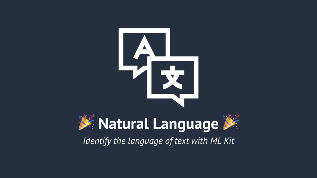 Natural Language  Identify the language of tex...