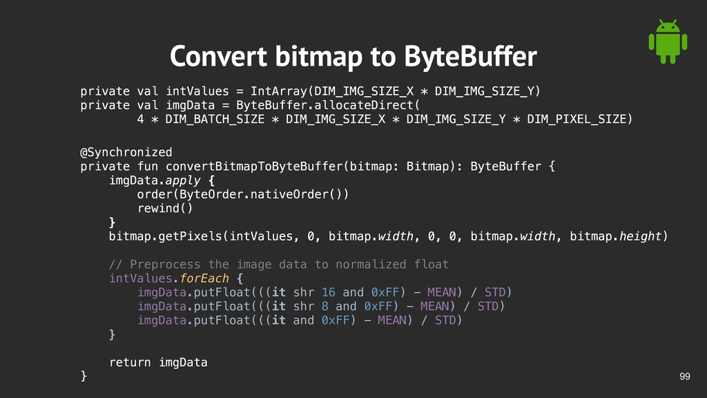 !99 Convert bitmap to ByteBuffer private val in...
