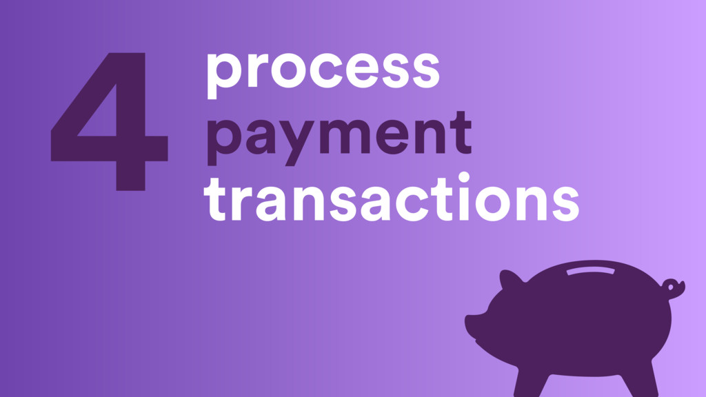 process payment transactions 4