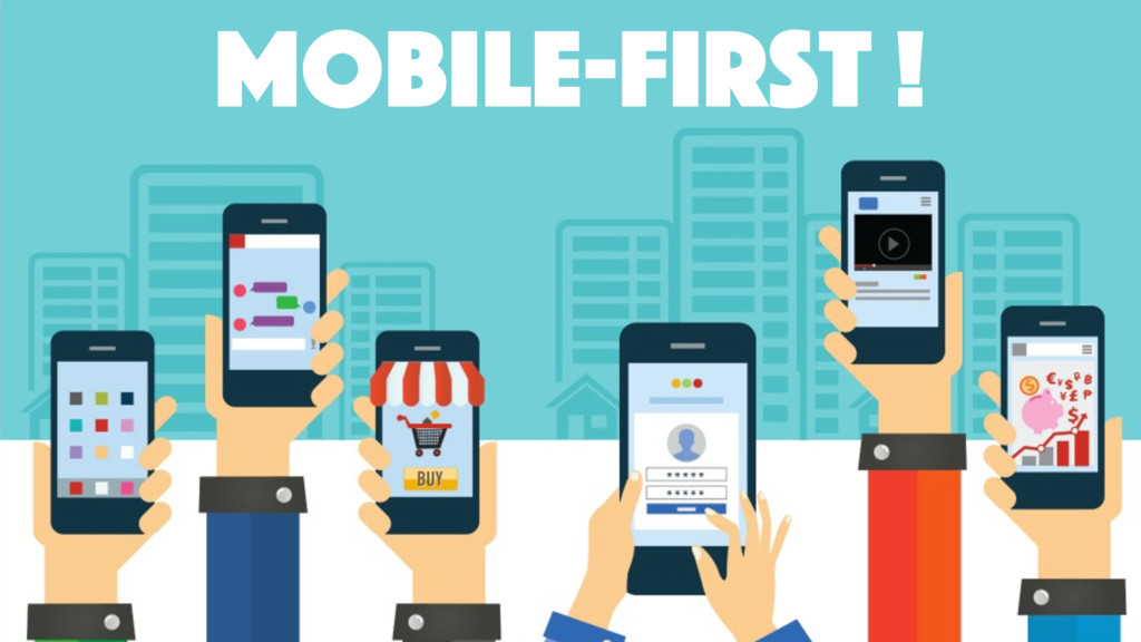 mobile-first !