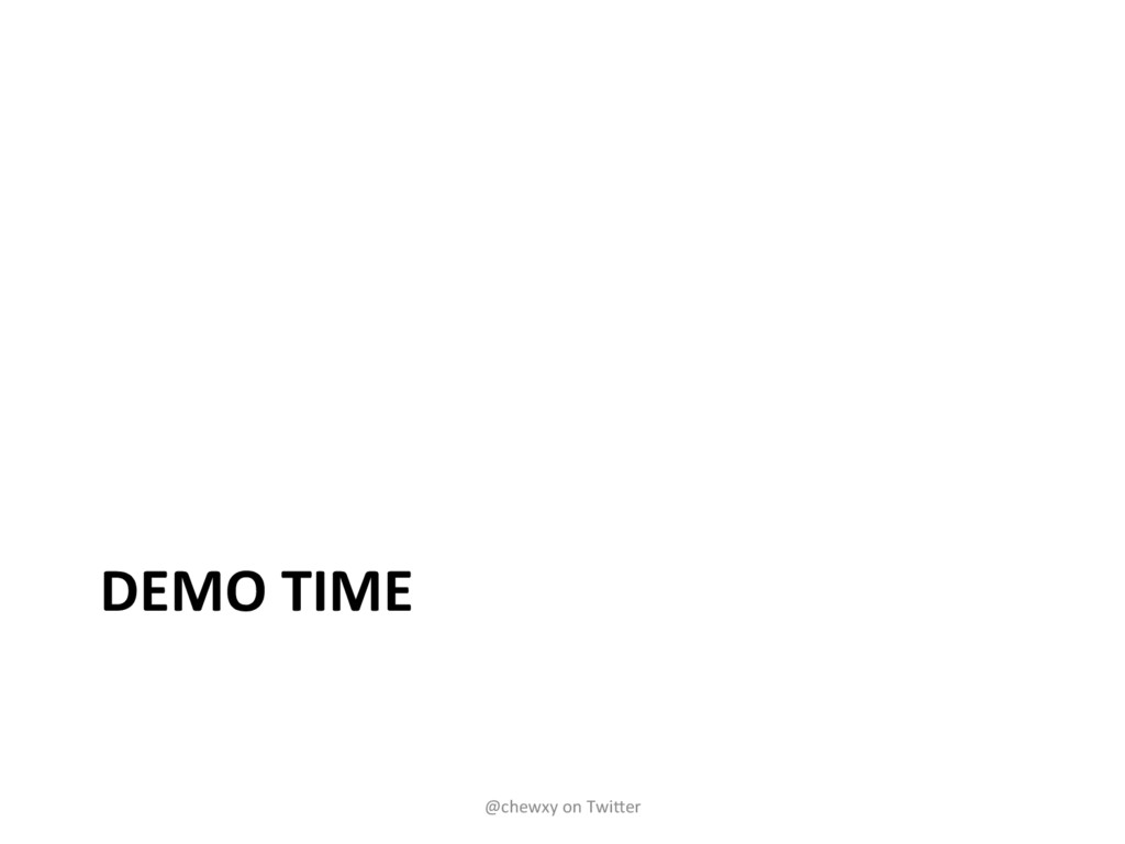 DEMO TIME @chewxy on TwiBer
