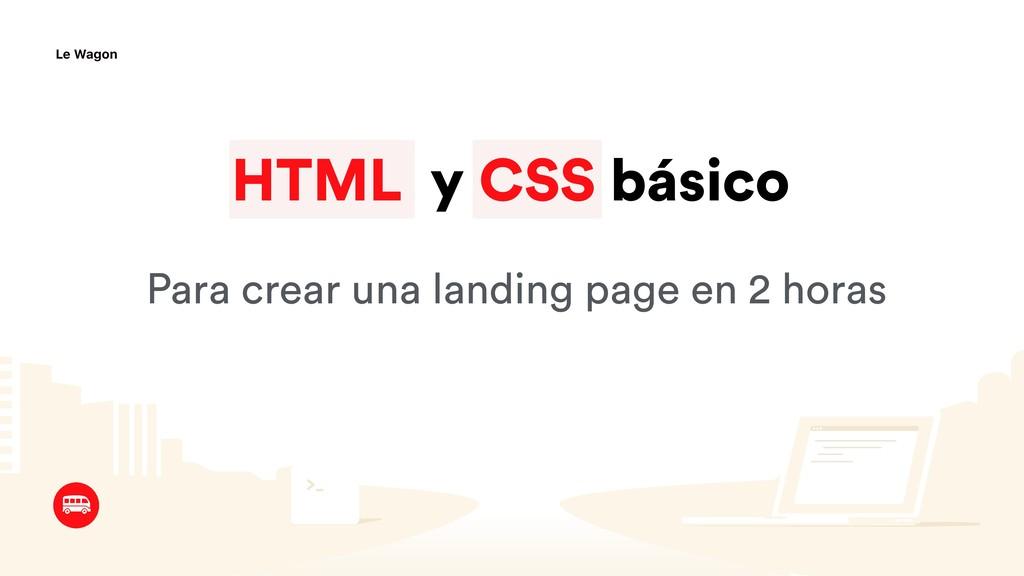 HTML y CSS básico Para crear una landing page e...