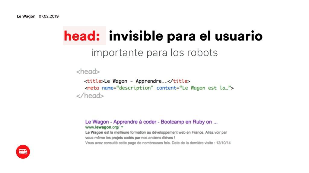 Le Wagon 07.02.2019 head: invisible para el usu...