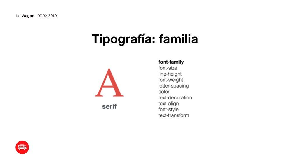 Le Wagon 07.02.2019 Tipografía: familia
