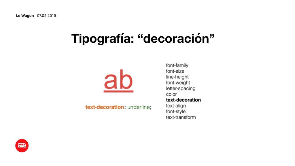 """Le Wagon 07.02.2019 Tipografía: """"decoración"""""""