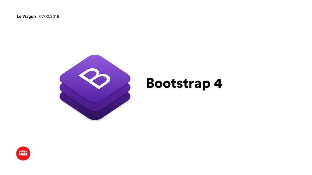 Bootstrap 4 Le Wagon 07.02.2019