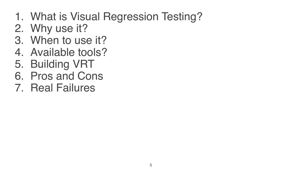 1. What is Visual Regression Testing? 2. Why us...