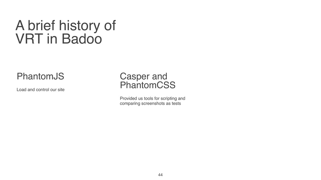 A brief history of VRT in Badoo PhantomJS Load ...