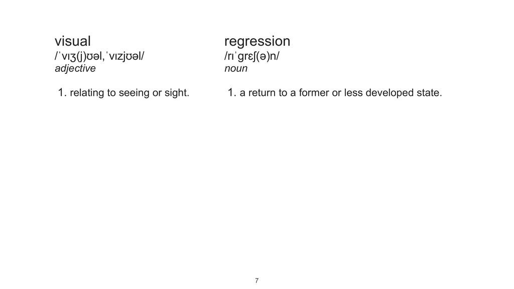 visual /ˈvɪʒ(j)ʊəl,ˈvɪzjʊəl/ adjective 1. relat...