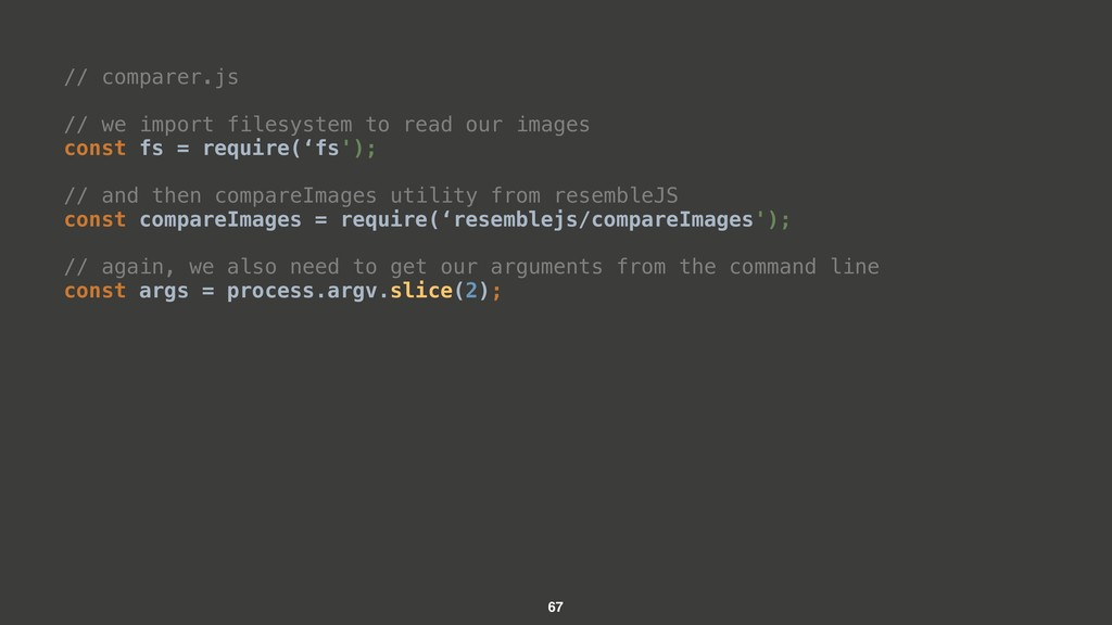 // comparer.js // we import filesystem to read ...