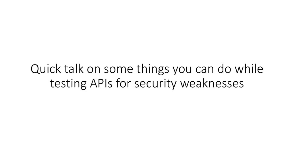 Quick talk on some things you can do while test...